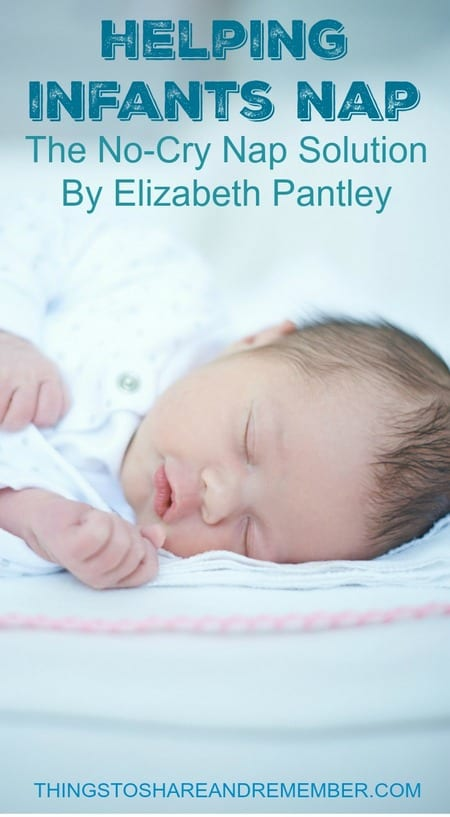Helping Infants Nap The No-Cry Nap Solution by Elizabeth Pantley