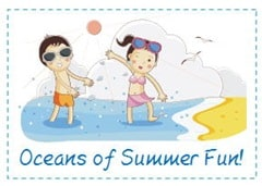 Oceans of Summer Fun!