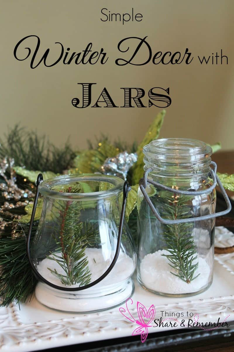 Simple Winter Decor with Jars