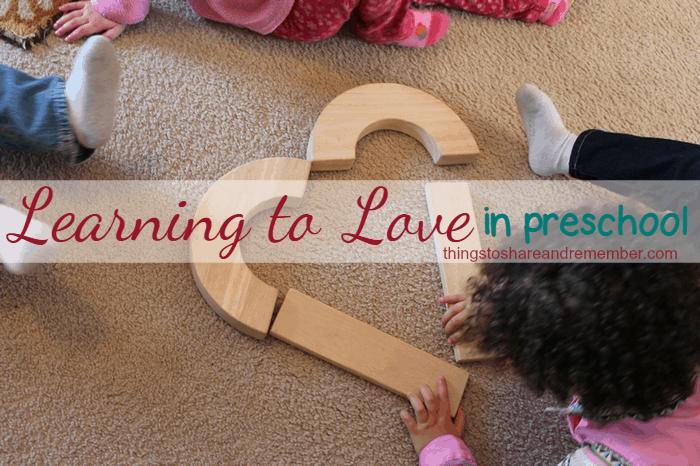 Learning to Love in preschool #MGTblogger heart blocks