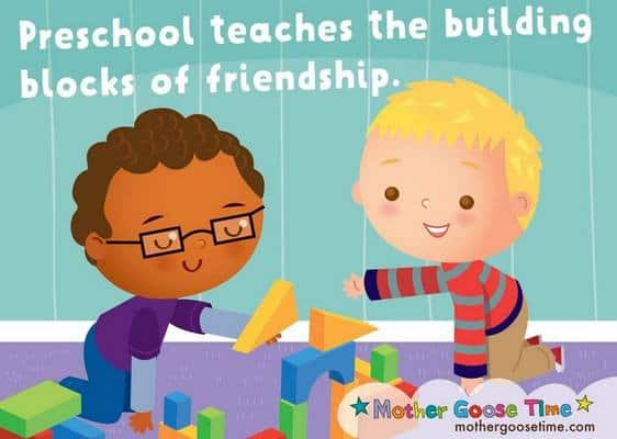Preschool teaches the building blocks of friendship.