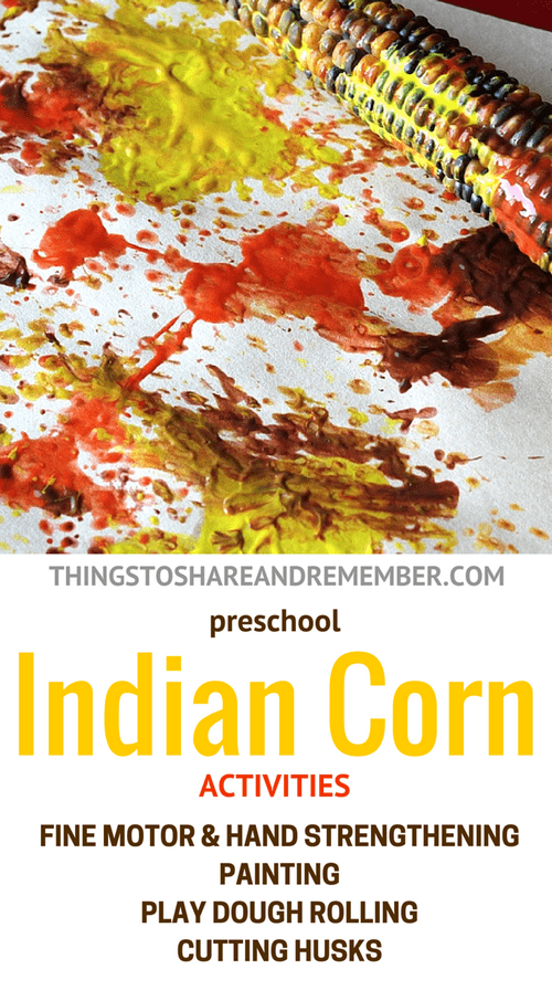 Indian Corn Play and Learn Activities - art science, sensory, fine motor, play dough