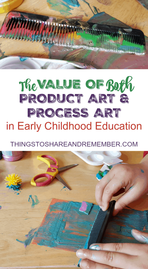 The Value of Both Product Art & Process Art in Early Childhood Education - Share & Remember