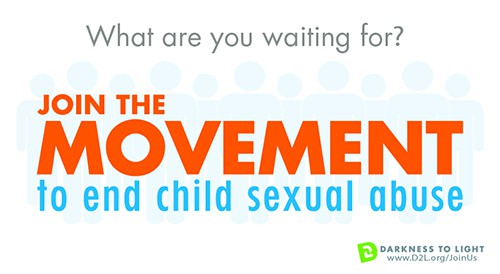 Join the movement to end child sexual abuse Darkness to Light