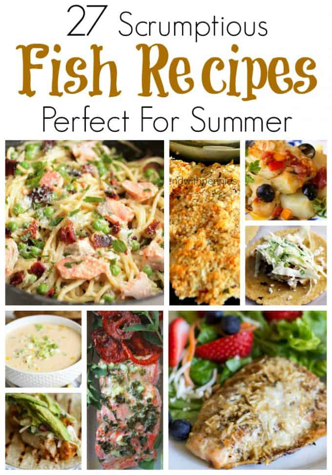 27 Scrumptious Fish Recipe Perfect for Summer