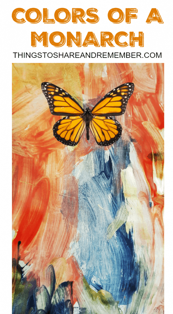 COLORS OF A MONARCH - BEES & BUTTERFLIES PRESCHOOL THEME - SHARE & REMEMBER