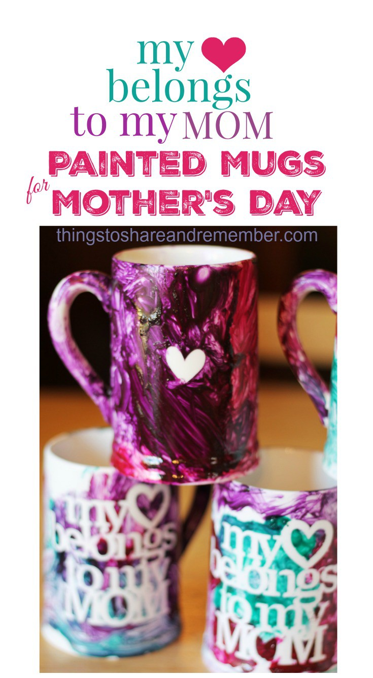 My heart belongs to my mom painted mugs for mother's Day