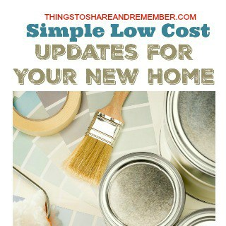 Simple Low Cost Updates for Your New Home