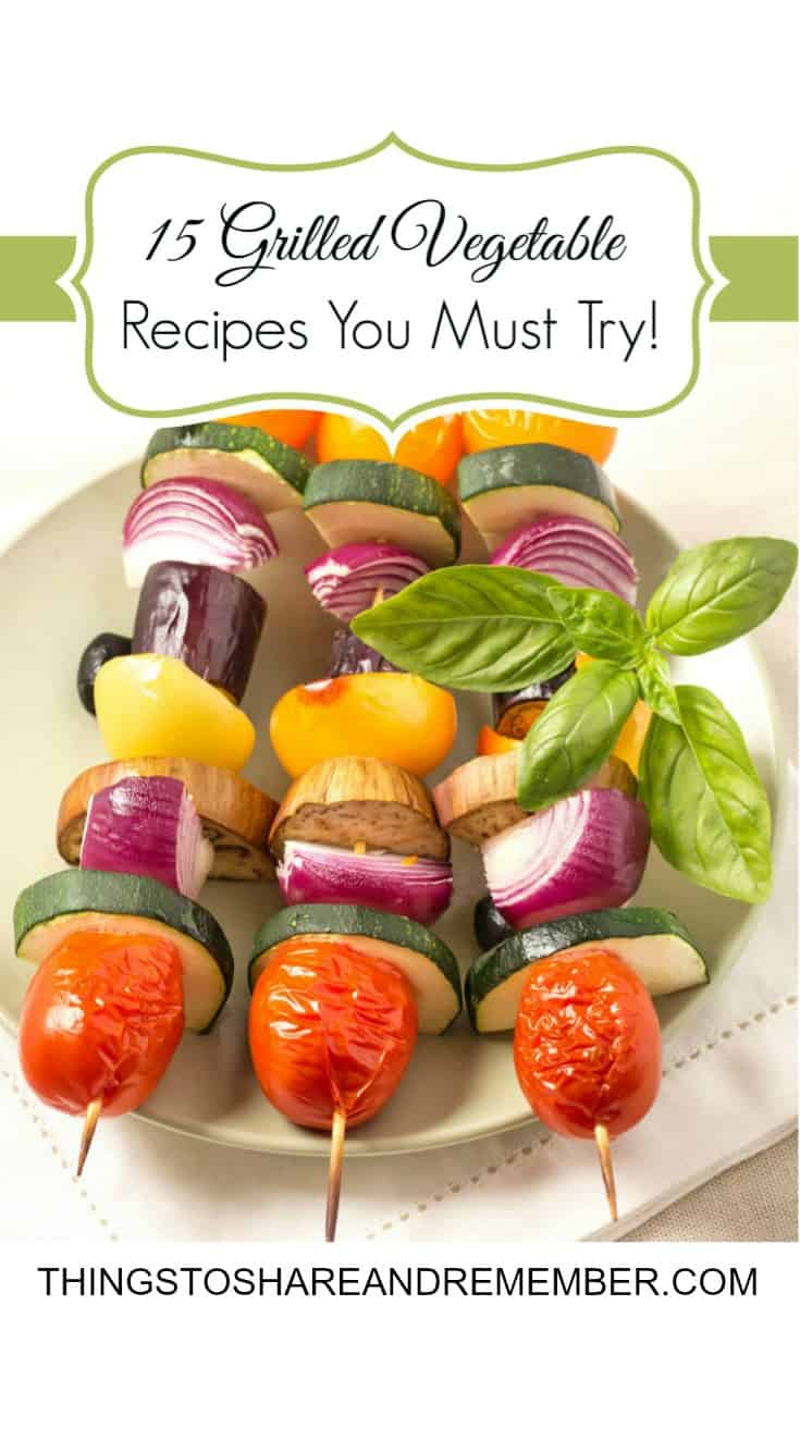 15 Must Have Baby Items Essential For Life With A Newborn: 15 Grilled Vegetable Recipes You Must Try