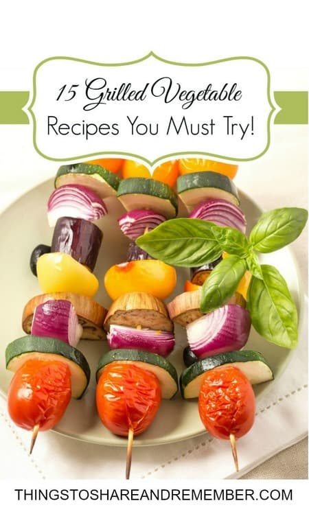 15 Grilled Vegetable Recipes You Must Try