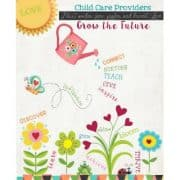 Child Care Providers Grow the Future