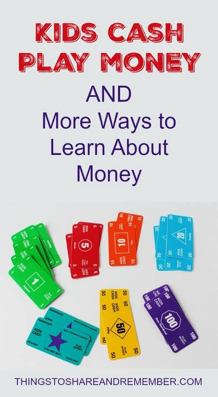 Kids Cash Play Money AND More Ways to Learn About Money