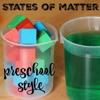 States of Matter Preschool Style