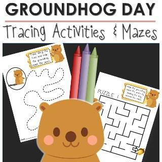 Groundhog Day Tracing Activities & Mazes