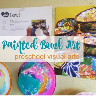 Painted Bowls Preschool Art