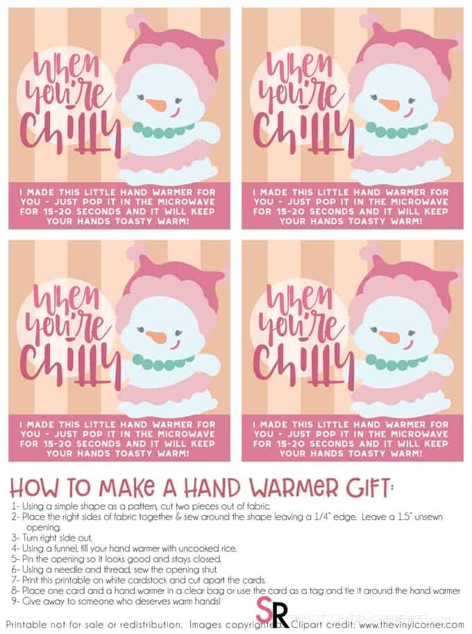 Print this printable on white cardstock and cut apart the cards. Place one card and a hand warmer in a clear bag or use the card as a tag and tie it around the hand warmer Give away to someone who deserves warm hands!