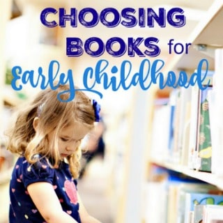 Choosing Books for Early Childhood