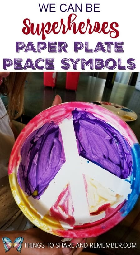 We Can Be Superheroes Paper Plate Peace Symbols #MGTblogger