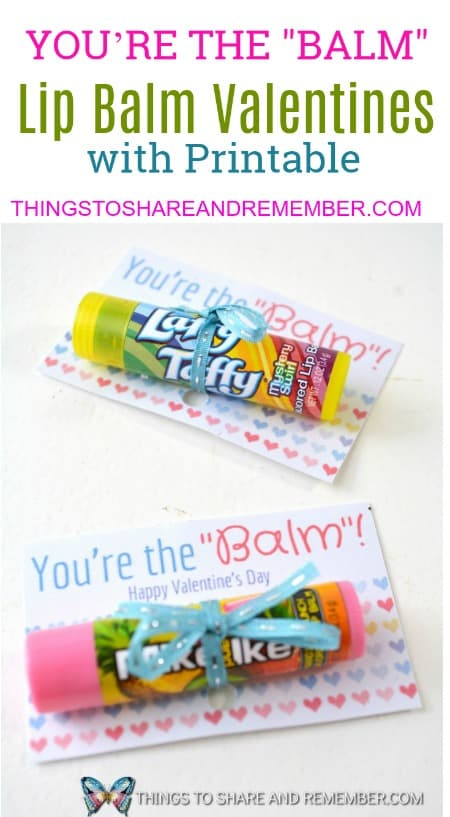 graphic relating to You're the Balm Printable titled Youre the Balm Lip Balm Valentines