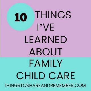 10 Things I've Learned About Family Child Care article