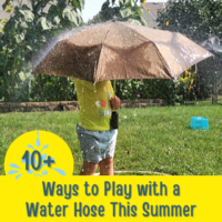 10+ Ways to Play with a Water Hose This Summer